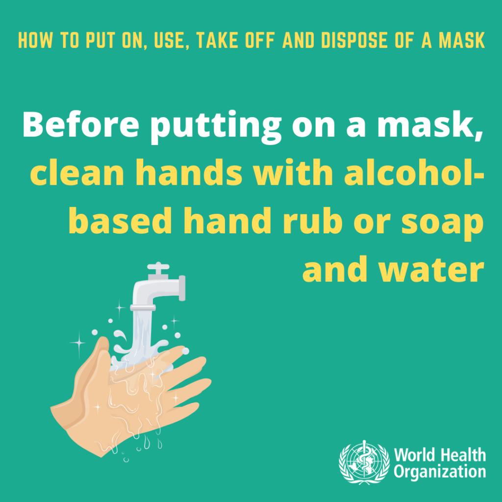 A szájmaszk felvétele előtt moss kezet!